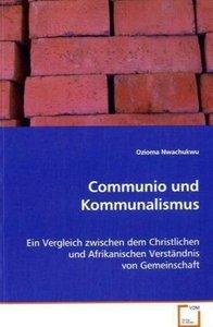 Communio und Kommunalismus