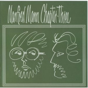 Manfred Mann Chapter Three-Vol.1 (180g LP)