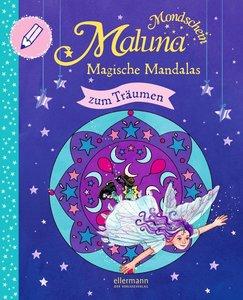 Maluna Mondschein - Magische Mandalas zum Träumen