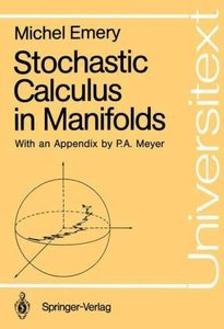 Stochastic Calculus in Manifolds