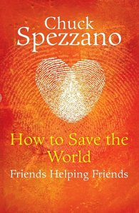 How to Save the World - Friends Helping Friends