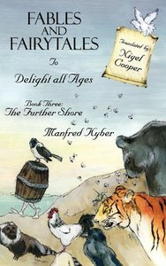 Fables and Fairytales to Delight All Ages Book Three