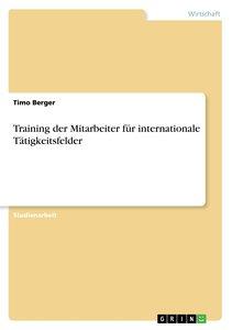 Training der Mitarbeiter für internationale Tätigkeitsfelder