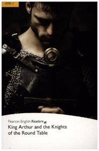 Penguin Readers Level 2 King Arthur and the Knights of the Round