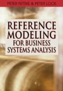 Reference Modeling for Business Systems Analysis