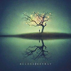 Belong+Betray