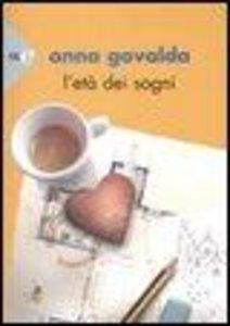 Gavalda, A: L'età dei sogni