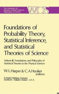 Foundations of Probability Theory, Statistical Inference, and St