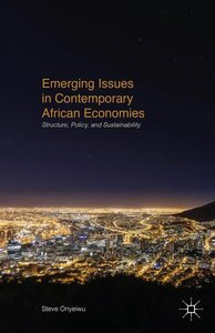 Emerging Issues in Contemporary African Economies