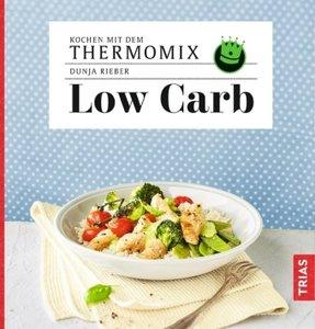 Kochen mit dem Thermomix - Low Carb