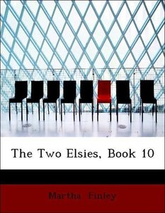 The Two Elsies, Book 10