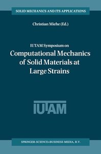 IUTAM Symposium on Computational Mechanics of Solid Materials at