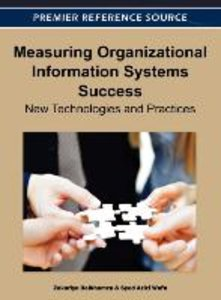 Measuring Organizational Information Systems Success: New Techno