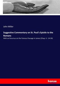 Suggestive Commentary on St. Paul\'s Epistle to the Romans