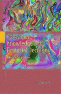 Consumer Knowledge and Financial Decisions