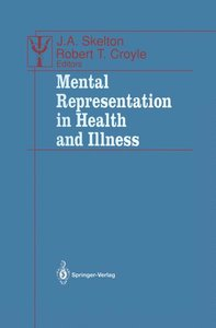Mental Representation in Health and Illness