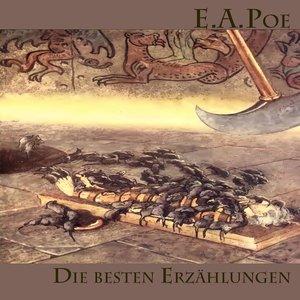 Die besten Erzählungen von E.A. Poe