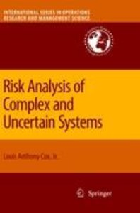 Risk Analysis of Complex and Uncertain Systems