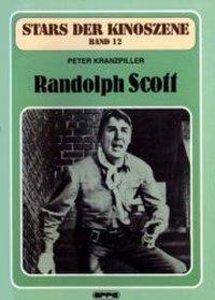 Stars der Kinoszene 12. Randolph Scott