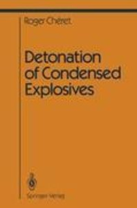 Detonation of Condensed Explosives