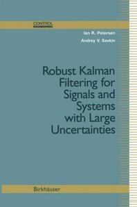 Robust Kalman Filtering for Signals and Systems with Large Uncer