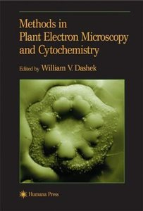 Methods in Plant Electron Microscopy and Cytochemistry