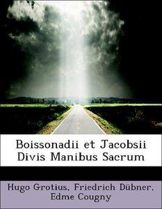 Boissonadii et Jacobsii Divis Manibus Sacrum