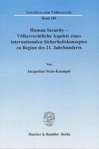 Human Security - Völkerrechtliche Aspekte eines internationalen