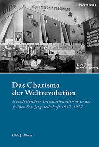Das Charisma der Weltrevolution