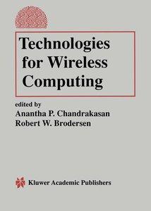 Technologies for Wireless Computing