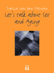 Let\'s talk about Sex - and Aging