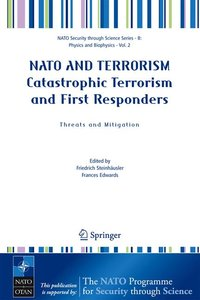 NATO AND TERRORISM Catastrophic Terrorism and First Responders: