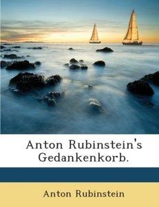 Anton Rubinstein's Gedankenkorb