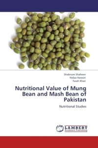 Nutritional Value of Mung Bean and Mash Bean of Pakistan