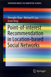 Point-of-interest Recommendation in Location-based Social Networ