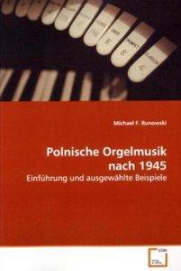 Polnische Orgelmusik nach 1945