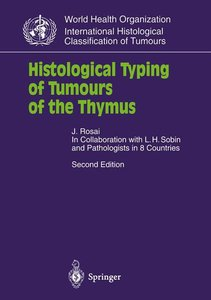 Histological Typing of Tumours of the Thymus