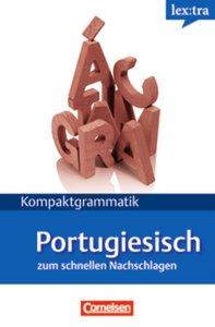 Kompaktgrammatik Portugiesisch zum schnellen Nachlagen