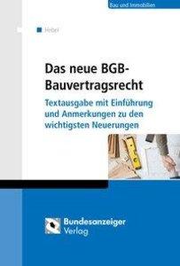 Das neue BGB-Bauvertragsrecht
