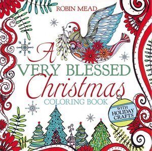 Mead, R: A Very Blessed Christmas Coloring Book