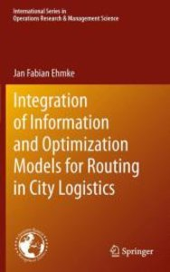 Integration of Information and Optimization Models for Routing i