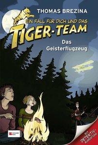 Ein Fall für dich und das Tiger-Team 03. Das Geisterflugzeug