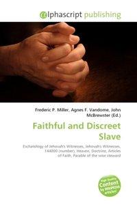 Faithful and Discreet Slave