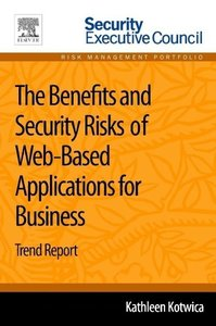 The Benefits and Security Risks of Web-Based Applications for Bu