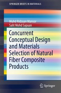 Concurrent Conceptual Design and Materials Selection of Natural