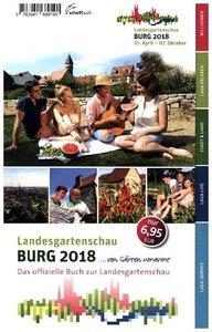 Das offizielle Buch zur Landesgartenschau Burg 2018