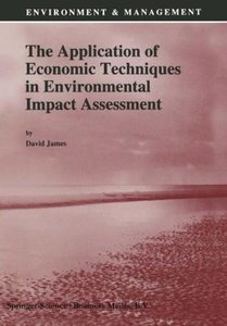 The Application of Economic Techniques in Environmental Impact A