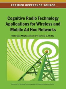 Cognitive Radio Technology Applications for Wireless and Mobile