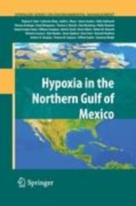 Hypoxia in the Northern Gulf of Mexico