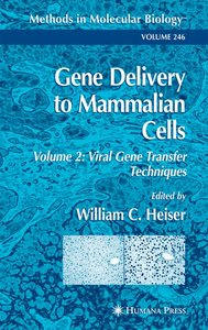 Gene Delivery to Mammalian Cells